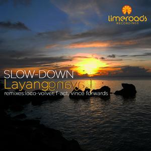 Slow-Down - Layang Layang  (Limeroads)