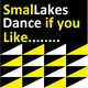 Smallakes Dance If You Like