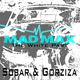 Sobar & Gorziza Mad Max
