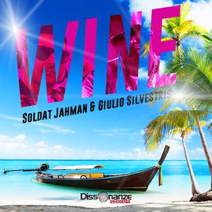 Soldat Jahman & Giulio Silvestris - Wine (Dissonanze Records)