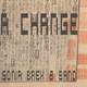 "Sonia Brex ""A Change"" Sonia Brex & Band"