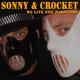 Sonny & Crocket We Live for Hardcore