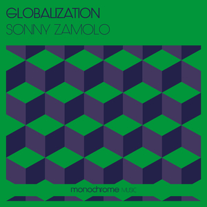 Sonny Zamolo - Globalization (Monochrome Music)