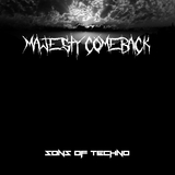 Majesty Comeback by Sons of Techno mp3 download
