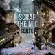 Sonte Scrap the Mic