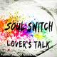 Soul Switch Lover's Talk