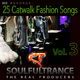 Soulfultrance the Real Producers 25 Catwalk Fashion Songs, Vol. 3