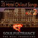 Soulfultrance the Real Producers 25 Hotel Chillout Songs, Vol. 2