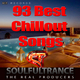 Soulfultrance the Real Producers 93 Best Chillout Songs