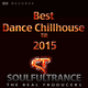 Soulfultrance the Real Producers Best Dance Chillhouse Till 2015