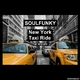 Soulfunky New York Taxi Ride(The Remixes)