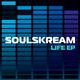 Soulskream Life EP