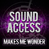Makes Me Wonder by Sound Access mp3 downloads