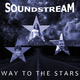 Soundstream - Way to the Stars
