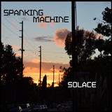 Solace by Spanking Machine mp3 downloads