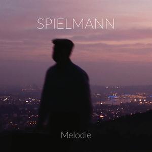 Spielmann - Melodie (Steam Machine Records)