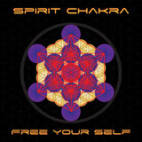 Free Your Self by Spirit Chakra mp3 downloads