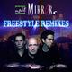 Split Mirrors Freestyle Remixes