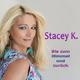 Stacey K. - Bis zum Himmel und zurück
