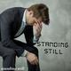 Standing Still Standing Still
