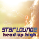 Starlounge - Head up High