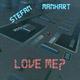 Stefan Manhart Love Me?