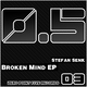 Stefan Senk Broken Mind EP