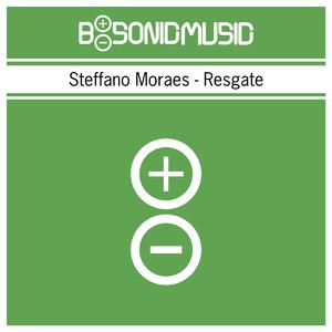 Steffano Moraes - Resgate (B-Sonic Green)