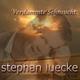 Stephan Luecke Verdammte Sehnsucht
