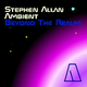 Stephen Allan Ambient: Beyond the Realm