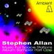 Stephen Allan Ambient: Music for Space Stations Album Sampler One