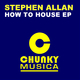 Stephen Allan How to House Ep