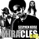 Stephen Keise Feat. Mellow Mark & Son Of Slaves Miracles Remix