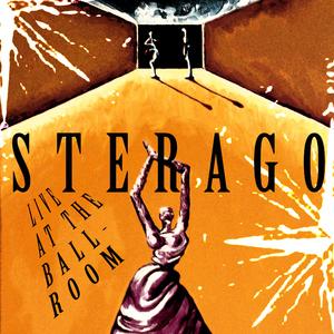 Sterago - Live at the Ballroom (Kugkmusique)