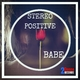 Stereo Positive Babe