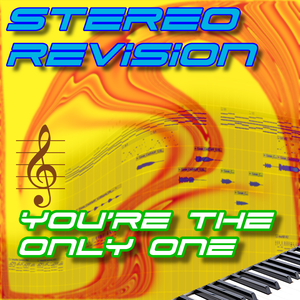 Stereo Revision - You're the Only One (SR Musics)