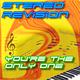 Stereo Revision You're the Only One