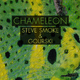 Steve Smoke & Gourski Chameleon