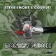 Steve Smoke & Gourski Donkey Punch