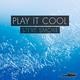 Steve Smoke Play It Cool