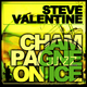 Steve Valentine Champagne On Ice