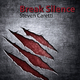 Steven Caretti Break Silence
