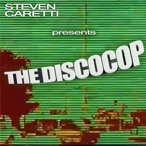 Steven Caretti - The Disco Cop (Especially Sounds)