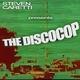 Steven Caretti The Disco Cop