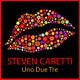 Steven Caretti Uno Due Tre