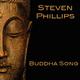 Steven Phillips Buddha Song