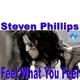 Steven Phillips Feel What You Feel