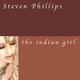 Steven Phillips The Indian Girl