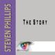 Steven Phillips The Story
