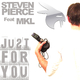 Steven Pierce Feat Mkl Just for You